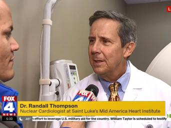 FOX4 News: Dr. Randall Thompson, Nuclear Cardiologist at Saint Luke's Mid America Heart Institute - Live