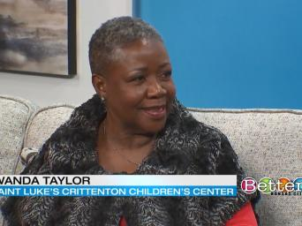 Wanda Taylor, Saint Luke's Crittenton Children's Center, Better Kansas City