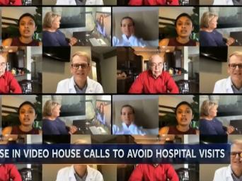 NBC News. Rise in video house calls to avoid hospital visits
