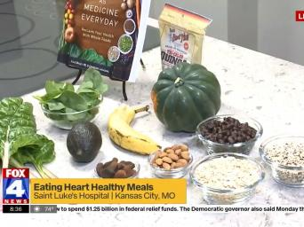 FOX 4 News. Eating Heart Healthy Meals. Saint Luke's Hospital, Kansas City, MO