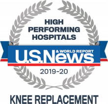 U.S. News & World Report: High Performing Hospitals 2019-20 in Knee Replacement